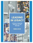 Leading in Legacy: A History of Concordia University, St. Paul, 1993-2018 by Thomas Saylor