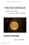 The Promethean, Volume 26, <em>Planet Nowhere</em>, 2018 by English Department, Concordia University-Portland
