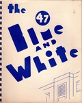The Blue and White, 1947
